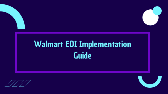 walmart edi implementation guide